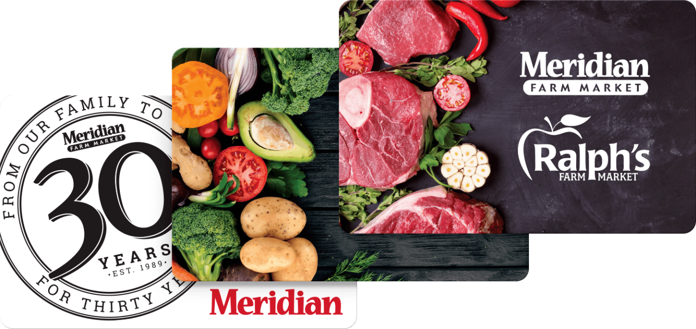 Meridian Farm Fresh Gift Cards